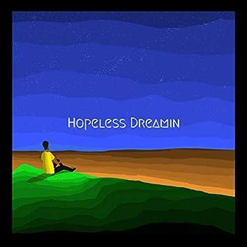 Hopeless Dreamin'