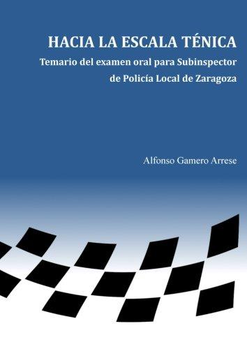 Hacia la escala técnica: Temario del examen oral para Subinspector de Policía Local de Zaragoza