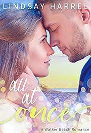 All At Once (Walker Beach Romance Book 1)