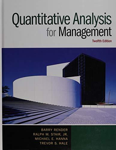 Quantitative Analysis for Management (12th Edition)
