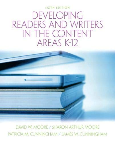 Developing Readers and Writers in the Content Areas K-12