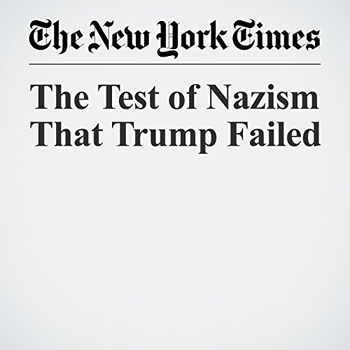 The Test of Nazism That Trump Failed audiobook cover art
