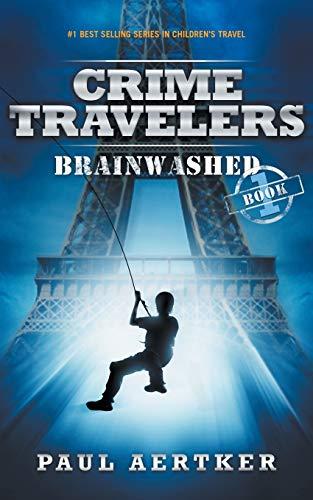 Brainwashed: Crime Travelers Spy...
