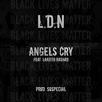 Angels Cry (feat. Lakeith Rashad)