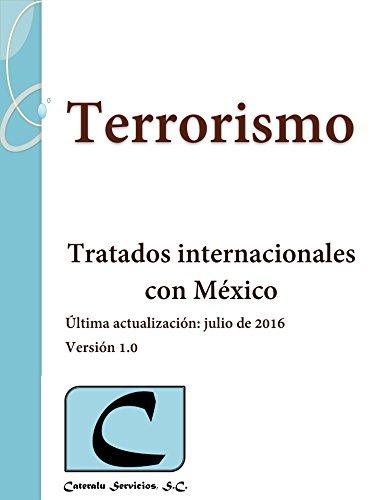 Terrorismo - Tratados Internacionales con México