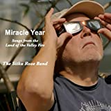 Miracle Year: Songs from the Land of the Valley Fire