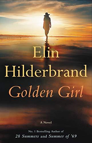 Golden Girl by [Elin Hilderbrand]