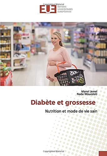 Diabète et grossesse: Nutrition et mode de vie sain