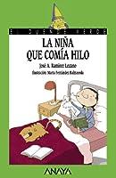 La nina que comia hilo / The girl who ate thread (El Duende Verde)