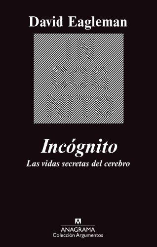 Incógnito: Las vidas secretas del cerebro (Argumentos nº 449 ...