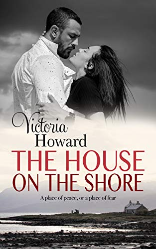 Book: The House on the Shore by Victoria Howard