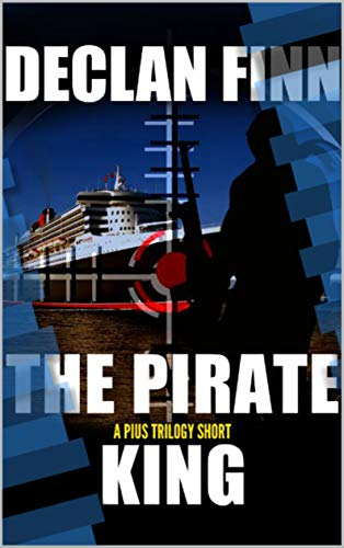 The Pirate King: An AP Ryan Short Story by [Declan Finn, Dawn Witzke]