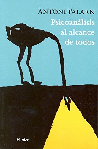 Psicoanálisis al alcance de todos (Spanish Edition)