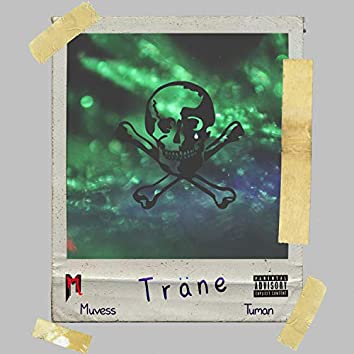 Träne (feat. Tuman53)