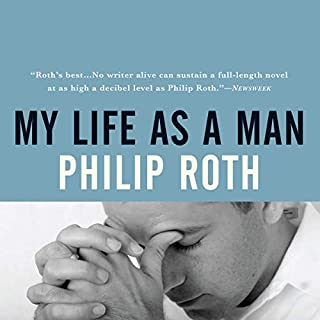 My Life as a Man                   De :                                                                                                                                 Philip Roth                               Lu par :                                                                                                                                 Dan John Miller                      Durée : 12 h et 9 min     Pas de notations     Global 0,0