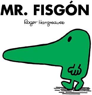 Mr. Fisgón (Mr. Men Y Little Miss) (Spanish Edition)