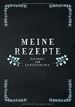 Meine Rezepte - Backbuch zum Selberschreiben: Eigenes Backbuch erstellen   Platz für 68 Rezepte inkl. Inhaltsverzeichnung und Seitenzahlen   DinA4   ... Lieblingsrezepte finden (German Edition)