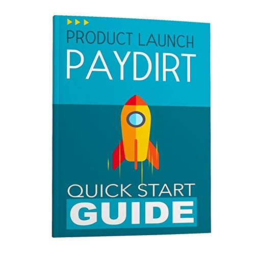 Product Launch Paydirt - Quick Start Guide (English Edition)