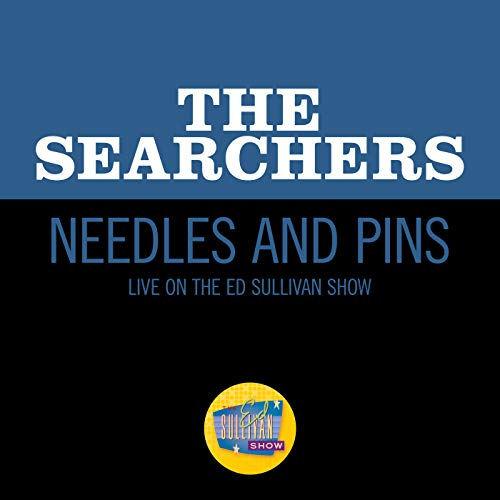Needles And Pins (Live On The Ed Sullivan Show, April 5, 1964)
