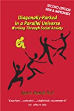 Diagonally-Parked in a Parallel Universe: Working Through Social Anxiety