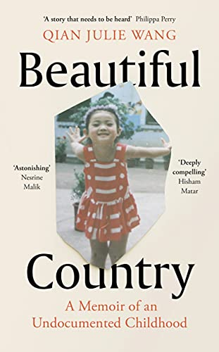 Beautiful Country: A Memoir of An Undocumented Childhood (English Edition)