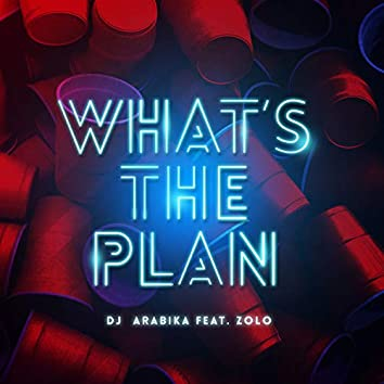 What's The Plan