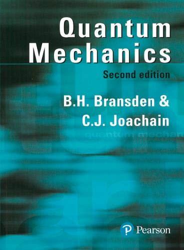 Quantum Mechanics [Lingua inglese]