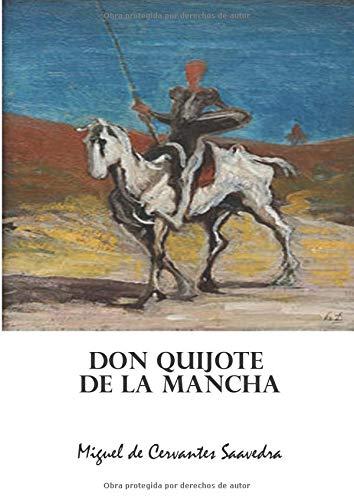 Don Quijote De La Mancha: En Espanol Don Quixote Spanish Edition Original