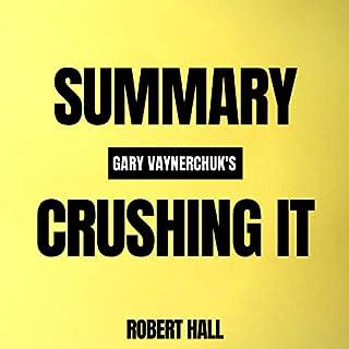 Summary: Gary Vaynerchuk's Crushing It! cover art