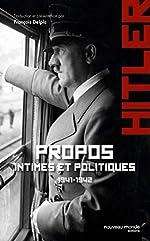 Propos intimes et politiques d'Adolf Hitler