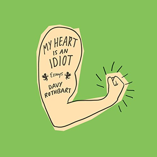 My Heart Is an Idiot audiobook cover art