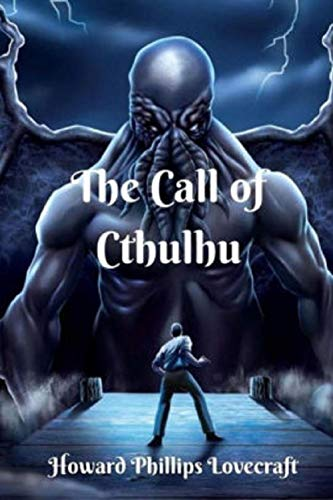 The Call of Cthulhu :By Howard Phillips Lovecraft (Annotated) (English Edition)