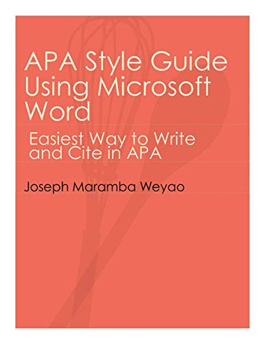APA Style Guide Using Microsoft Word: Easiest Way to Write and Cite Using APA (Citation Languages) (English Edition)