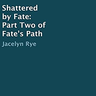 Shattered by Fate audiobook cover art