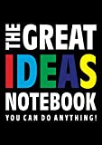 The Great Ideas Notebook (You can do anything!): (Black Edition) Fun notebook 192 lined pages (A4 / 8.27x11.69 inches / 21x29.7cm)