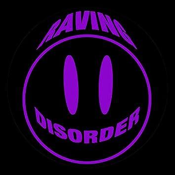 Raving Disorder Vol. 2