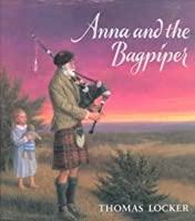 Anna and the Bagpiper 0399225463 Book Cover