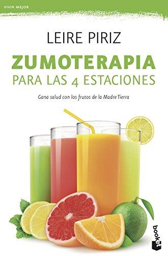 Zumoterapia para las 4 estaciones: 1 (Prácticos)