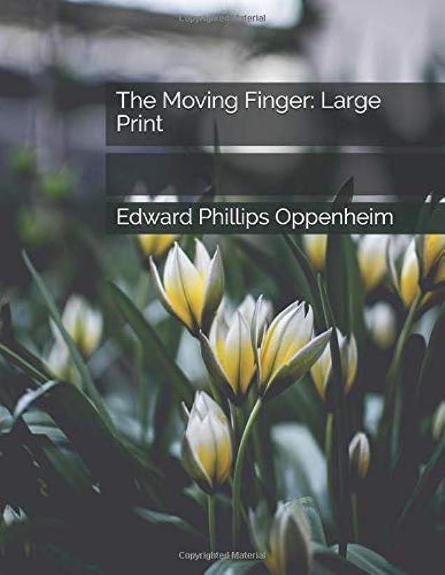 家事をするバインド失速The Moving Finger: Large Print