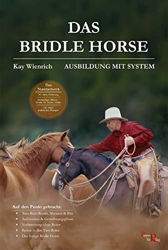 Das Bridle Horse: Ausbildung mit System