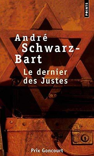 Le Dernier DES Justes (French Edition) by Schwarz-Bart(1997-10-23)