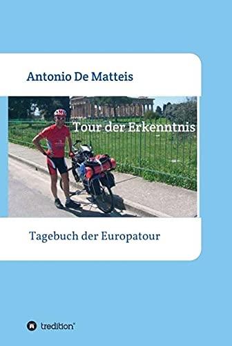 Tour der Erkenntnis: Das Tagebuch der Europareise