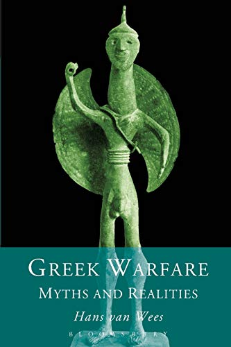 Greek Warfare: Myth and Realities