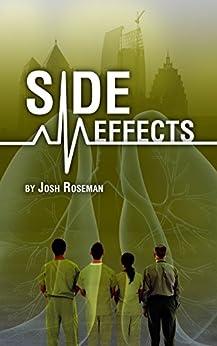 Side Effects by [Josh Roseman, Sara Noto]