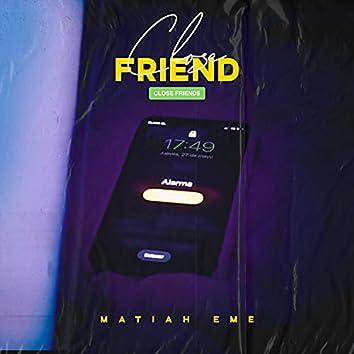 Close Friend