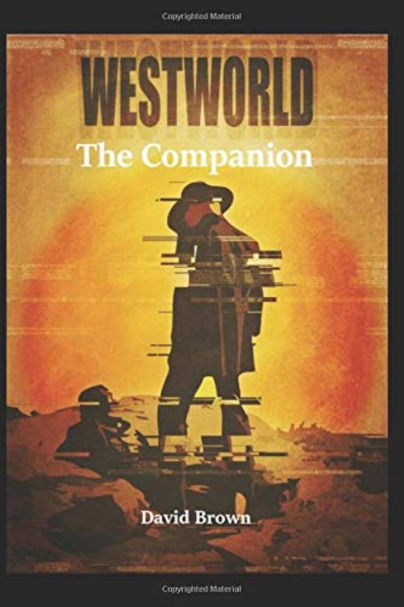 はちみつ時期尚早封建Westworld - The Companion