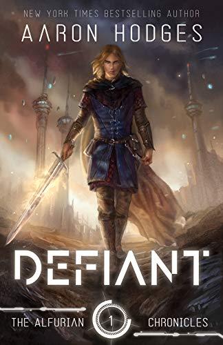 Defiant: A Science Fantasy Adventur…
