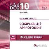 Comptabilité approfondie DCG 10 - 141 exercices corrigés pour réviser et s'entraîner
