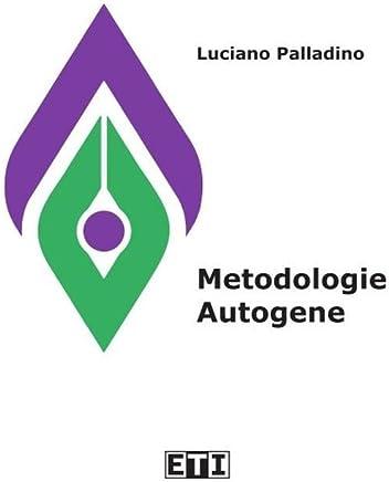 Metodologie Autogene: Il bisogno di quiete e raccoglimento come esperienza creativa