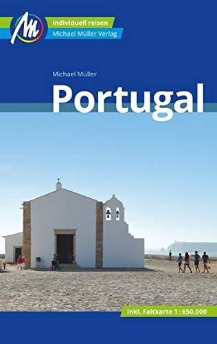 Portugal Reiseführer Michael Müller Verlag: Individuell reisen mit vielen praktischen Tipps. (MM-Reisen)